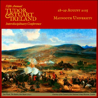 Tudor and Stuart Ireland Conference 2015