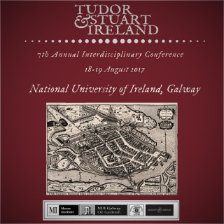 Tudor and Stuart Ireland Conference 2017