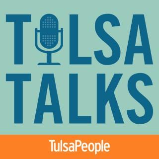 Tulsa Talks: A TulsaPeople Podcast