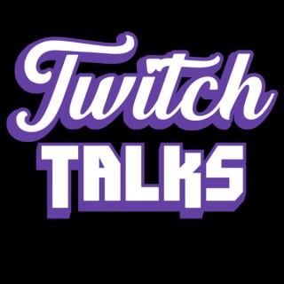 Twitch Talks