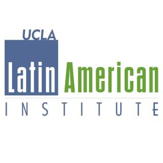 UCLA Latin America Institute Podcasts