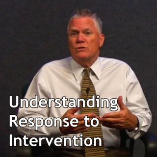 Understanding RtI: Response to Intervention