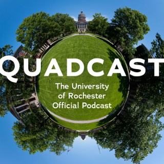 University of Rochester's Quadcast