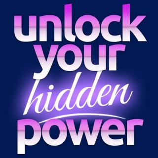 Unlock Your Hidden Power Podcast
