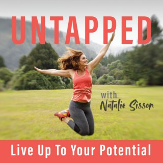 UNTAPPED - Live Up To Your Potential