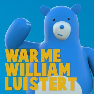 Warme William Luistert