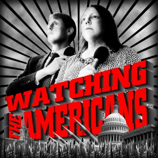 Watching the Americans