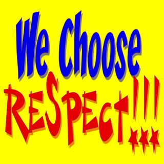 We Choose Respect Podcast