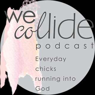 We Collide Podcast
