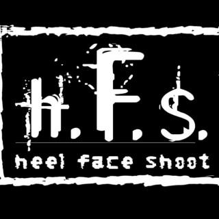 Heel, Face, Shoot