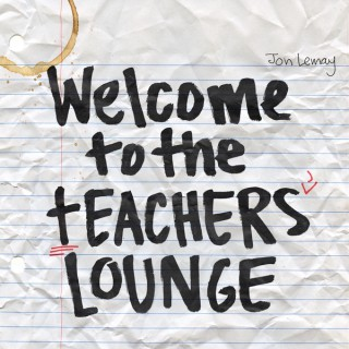 Welcome to the Teachers' Lounge