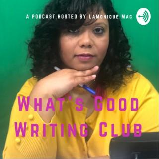 What's Good Writing Club