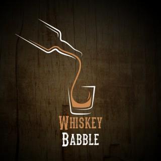 Whiskey Babble