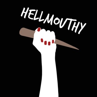 Hellmouthy