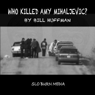 Who Killed Amy Mihaljevic?