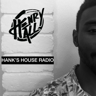 Henry Hall Presents: Hank's House Radio