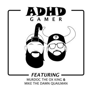 ADHD Gamer