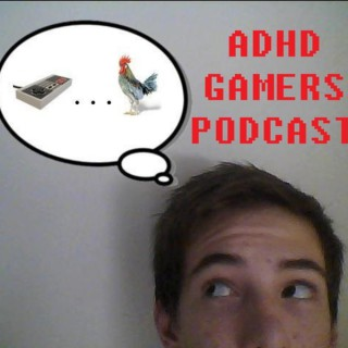 ADHD Gamers Podcast