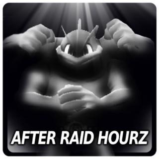 After Raid Hourz
