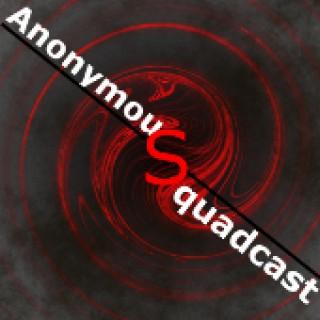 Anonymous SquadCast