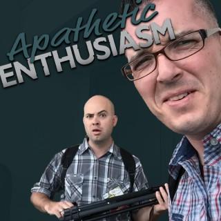 Apathetic Enthusiasm