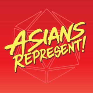Asians Represent!
