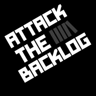 Attack the Backlog