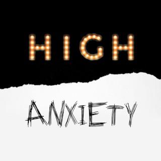 High Anxiety Pod