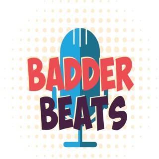Badder Beats