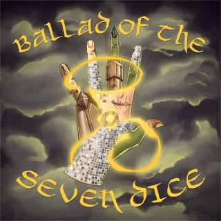 Ballad of the Seven Dice