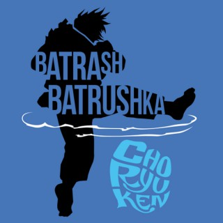 Batrashbatrushka – Choryuken