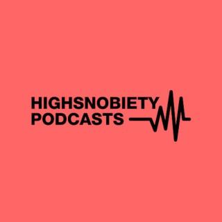 Highsnobiety Podcasts