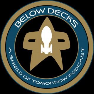 Below Decks: A Shield of Tomorrow Podcast