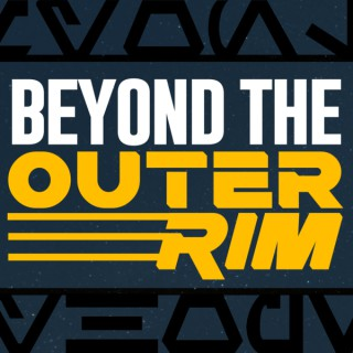 Beyond the Outer Rim