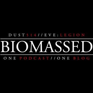 Biomassed Episodes