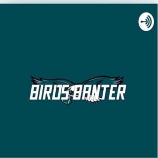 Birds Banter Podcast
