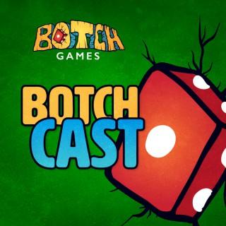 Botch Games Podcast