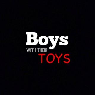 Boys With Their Toys