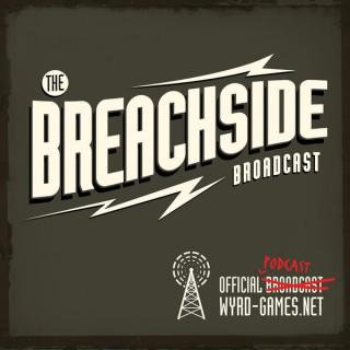 Breachside Broadcast