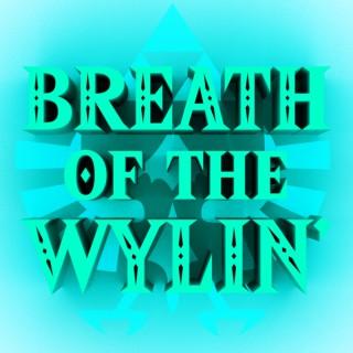 Breath of The Wylin': A Zelda Podcast