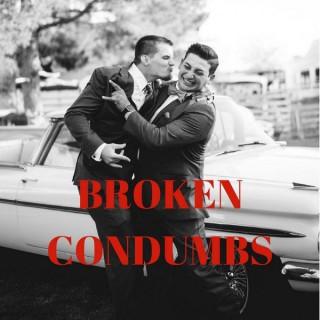 Broken Condumbs