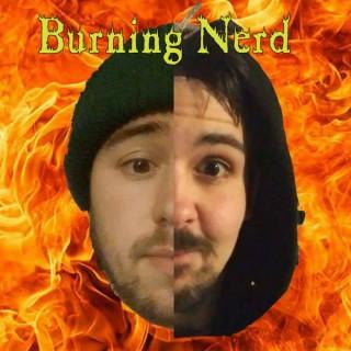 Burning Nerd Podcast