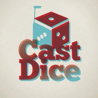 Cast Dice Podcast