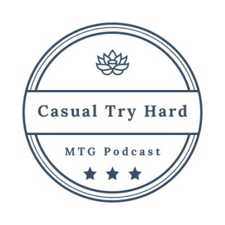 Casual Try Hard MTG