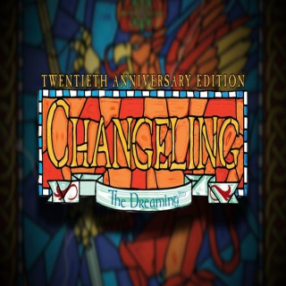 Changeling the Streaming