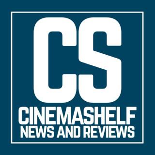 CinemaShelf News and Reviews