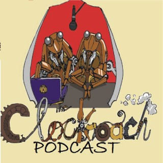 Clockroach Podcast