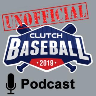 Clutch Baseball Podcast