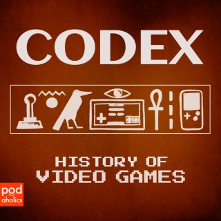 Codex History of Video Games with Mike Coletta and Tyler Ostby - Podaholics