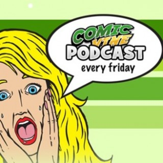 Comic Vine Podcast
